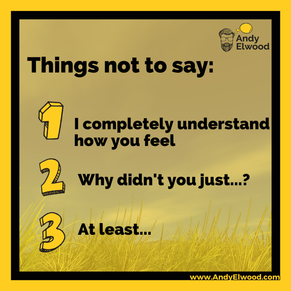 things not to say to someone when they're struggling